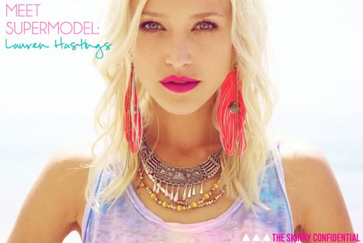 Lauryn Evarts talks with supermodel, Lauren Hastings about diet, fitness, and modeling.