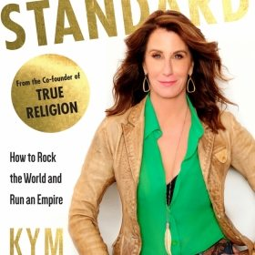 Talking With The Co-Founder of TRUE RELIGION: Kym Gold