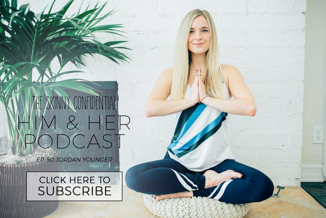 tsc him & her podcast episode 50 jordan younger | by the skinny confidential