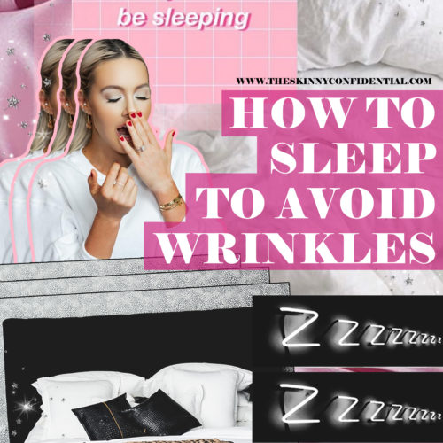 NEWSFLASH: Is The Way You Sleep Giving You Wrinkles? I've Got You Covered